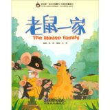 My First Chinese Storybook: The Stories of Xiaomei 3: The Mouse Family