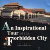 An Inspirational Tour Forbidden City (English-Chinese)