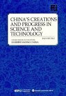 Chinese Wisdom and Solutions - Understanding China: China's creations and progress in science and technology