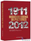 Modern China in Pictures: 1911-2012
