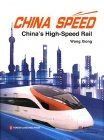 China Speed: China's High-Speed Rail