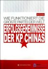 The trajectory of history : Why can the Communist Party of China (in German)