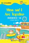 Friends: Chinese Graded Readers Level 1: Mum and I Are Together (with 1 MP3)
