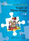 Rainbow Bridge Graded Chinese Reader: Level 1 300 Vocabulary words: Tomb of Three Kings