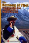 The Economy of Tibet: Transformation from a Traditional to a Modern Economy