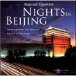 Peace and Dynamism: Nights in Beijing