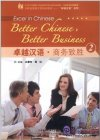 Excel in Chinese: Better Chinese, Better Business 2 (with 1 MP3)