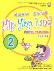 Hip Hop Land: Pinyin Pastimes Vol 2 - with CD