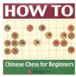 How to Chinese Chess for Beginners