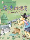 My First Chinese Storybooks: Chinese Idioms - Farmer's Luck