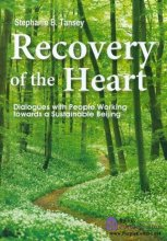 Recovery of the Heart - Dialogues with People Working towards a Sustainable Beijing