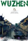 Ancient Towns Around Shanghai: WU ZHEN