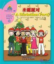 Sinolingua Reading Tree Level 5 - Vol 10 A Christmas Party