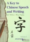 A KEY TO CHINESE SPEECH AND WRITING I