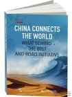 China Connects the World: What Behind the Belt and Road Initiative