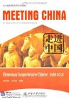 Meeting China: Elementary Comprehensive Chinese