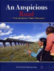 An Auspicious Road - The Qinghai - Tibet Railway