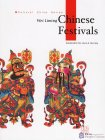 Chinese Festivals - Culture China Series
