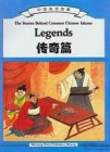 The Stories Behind Common Chinese Idioms -- Legends