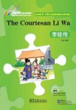 Rainbow Bridge Graded Chinese Reader: Level 3: 750 Vocabulary Words: The Courtesan Li Wa