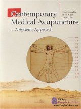 Contemporary Medical Acupuncture - A System Approach
