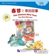 Pre-intermediate: Folktales: The Chinese New Year - The Nian Monster (with 1CD-Rom)