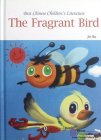 Best Chinese Children's Literature Series -- the Fragrant Bird
