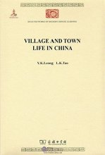 Selected Works of Modern Chinese Learning: Village and Town Life in China