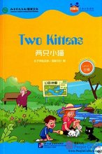 Friends: Chinese Graded Readers Level 3: Two Kittens (with 1 MP3)
