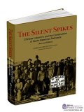 The Silent Spikes:Chinese Laborers and the Construction of North American Railroads(Revised Edition)