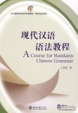 A Course for Mandarin Chinese Grammar