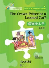 Rainbow Bridge Graded Chinese Reader: Level 3: 750 Vocabulary words: The Crown Prince or a Leopard Cat?