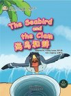 My First Chinese Storybook: Animals - The seabird and the clam