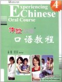Experiencing Chinese Oral Course 4 (with 1 CD)