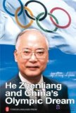 He Zhenliang and China's Olympic Dream