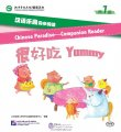 Chinese Paradise - Companion Reader (Level 1): Yummy