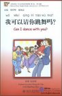 Chinese Breeze Graded Reader Series: Level 1: 300 Word Level:Left and Right: Can I Dance With You? (with 1 MP3)