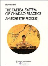 The Taetea System of Chadao Practice an Eight-step Process