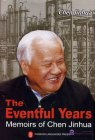 The Eventful Years: Memoirs of Chen Jinhua