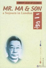 Mr. Ma & Son - A Sojourn in London (Er Ma) - Echo of Classics