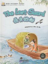 My First Chinese Storybooks: Chinese Idioms - The Lost Sword