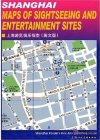 Shanghai Maps of Sightseeing and Entertainment Sites
