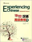 Experiencing Chinese: Advanced Course I