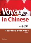 Voyages in Chinese: Teacher's book 1