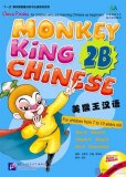 Monkey King Chinese: School-age edition 2B (Including 1 CD)