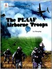 The PLAAF Airborne Troops