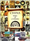 China Images of Civilization