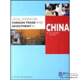 Legal System on Foreign Trade and Investment in China