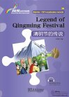 Rainbow Bridge Graded Chinese Reader: Starter: 150 Vocabulary Words: Legend of Qingming Festival