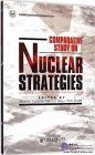 Comparative Study on Nuclear Strategies